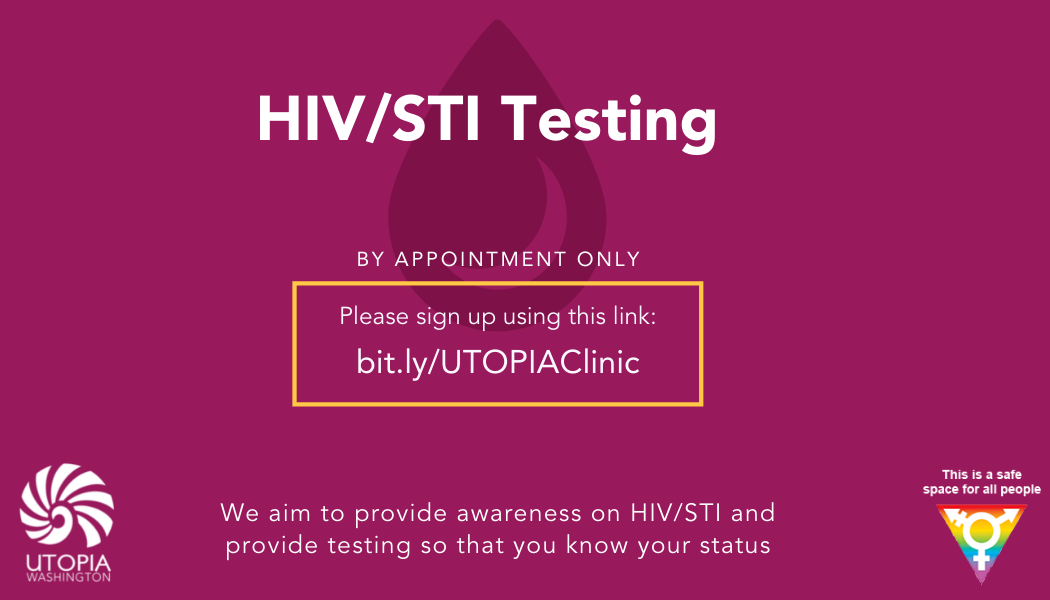 """Pink flyer with HIV/STI Testing in white. Flyer reads, """"by appointment only. Please sign up using this link bit.ly/UTOPIAClinic. We aim to provide awareness on HIV/STI and provide testing so that you know your status."""
